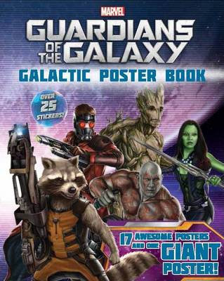 Marvel Guardians of the Galaxy: 18 Awesome Posters and One Giant Poster! Over 25 Stickers! (Paperback)