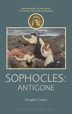 Sophocles: Antigone - Companions to Greek and Roman Tragedy (Paperback)