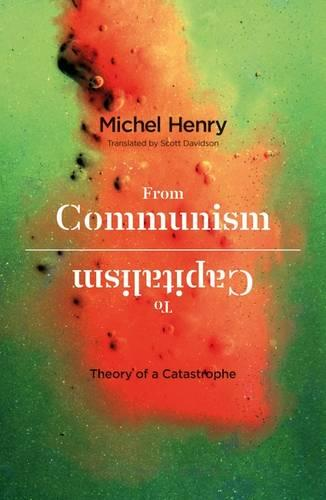 From Communism to Capitalism: Theory of a Catastrophe (Hardback)