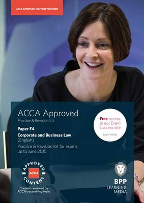 ACCA F4 Corporate and Business Law (English): Practice and Revision Kit (Paperback)