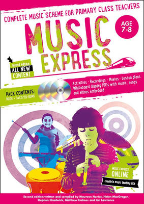 Music Express: Ages 7-8: Complete Music Scheme for Primary Class Teachers - Music Express (Paperback)