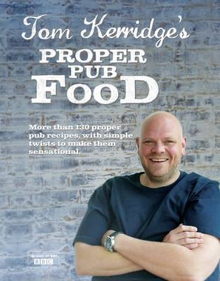 Tom Kerridge's Proper Pub Food (Hardback)