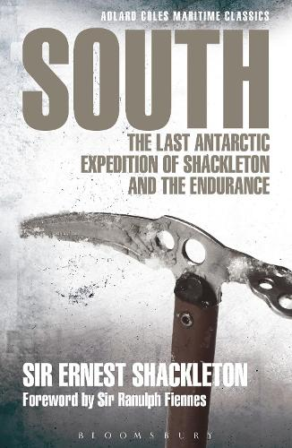 South: The Last Antarctic Expedition of Shackleton and the Endurance - Adlard Coles Maritime Classics (Paperback)