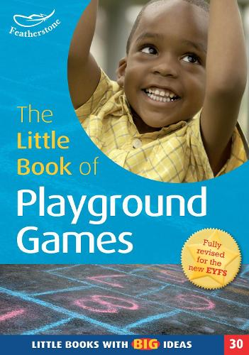 The Little Book of Playground Games: Little Books with Big Ideas (30) - Little Books (Paperback)