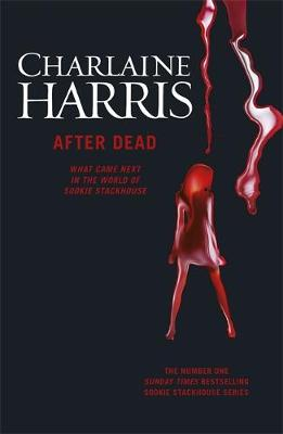 After Dead: What Came Next in the World of Sookie Stackhouse (Paperback)