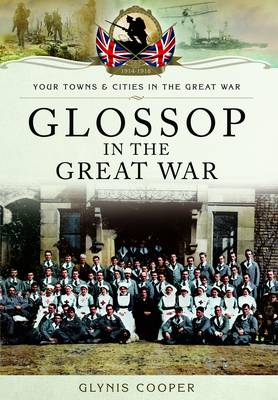 Glossop in the Great War (Paperback)