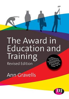 The Award in Education and Training - Further Education and Skills (Paperback)