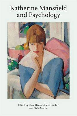 Cover Katherine Mansfield and Psychology - Katherine Mansfield Studies