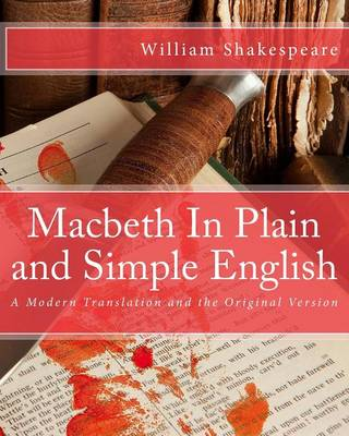 Macbeth in Plain and Simple English (Paperback)