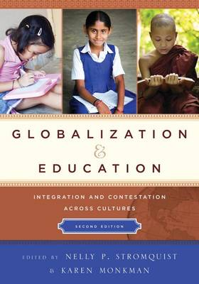 Globalization and Education: Integration and Contestation across Cultures (Paperback)