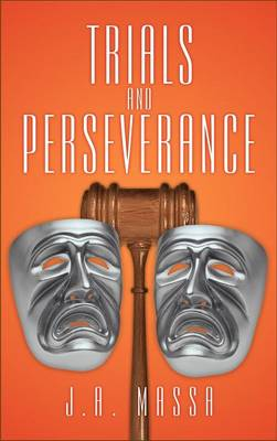 Trials and Perseverance (Hardback)