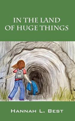 In the Land of Huge Things (Paperback)