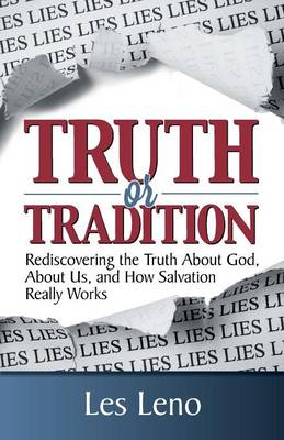 Truth or Tradition? (Paperback)