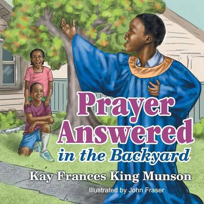 Cover Prayer Answered in the Backyard