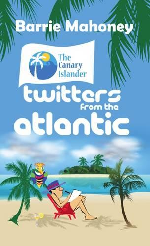 Twitters from the Atlantic - Twitters from the Atlantic (Paperback)