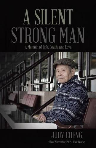 Cover A Silent Strong Man: A Memoir of Life, Death, and Love