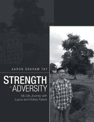Cover Strength in Adversity: My Life Journey with Lupus and Kidney Failure