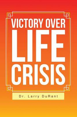 Victory Over Life Crisis (Paperback)