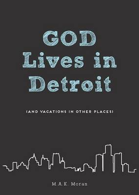 Cover God Lives in Detroit  (Paperback)