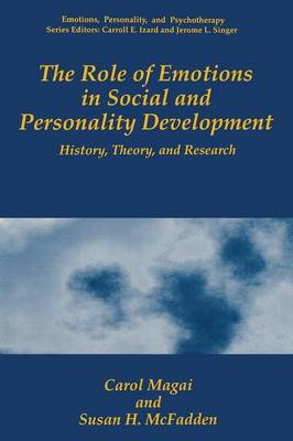 The Role of Emotions in Social and Personality Development: History, Theory, and Research - Emotions, Personality and Psychotherapy (Paperback)
