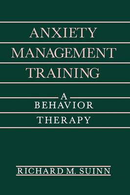 Anxiety Management Training: A Behavior Therapy - The Plenum Behavior Therapy Series (Paperback)