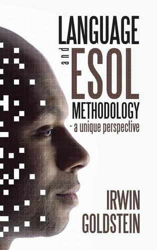 Language and ESOL Methodology- A Unique Perspective (Hardback)
