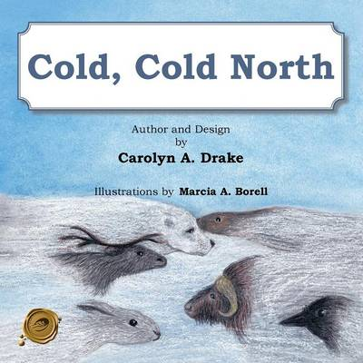 Cold, Cold North (Paperback)