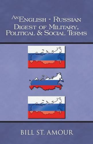 An English-Russian Digest of Military, Political & Social Terms (Paperback)