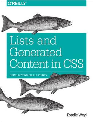 Cover Lists and Generated Content in CSS: Going Beyond Bullet Points