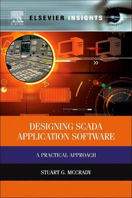 Designing Scada Application Software: A Practical Approach (Paperback)