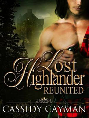 Reunited - Lost Highlander 2 (CD-Audio)
