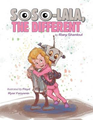 Soso-Lala, the Different (Paperback)