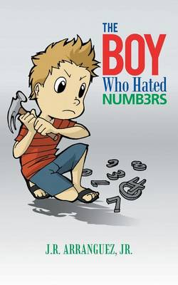 The Boy Who Hated Numbers (Paperback)