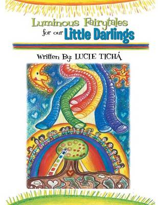 Luminous Fairytales for Our Little Darlings (Paperback)