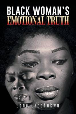 Black Woman's Emotional Truth (Paperback)