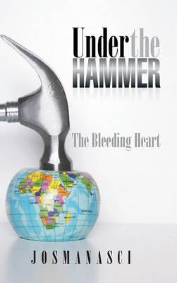 Under the Hammer: The Bleeding Heart (Hardback)