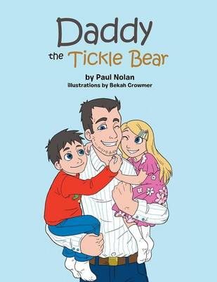 Daddy the Tickle Bear (Paperback)