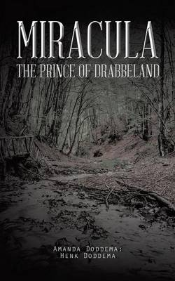 Miracula: The Prince of Drabbeland (Paperback)