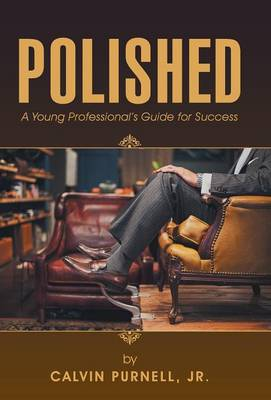 Cover Polished: A Young Professional's Guide for Success