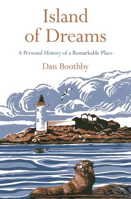 Island of Dreams: A Personal History of a Remarkable Place (Paperback)