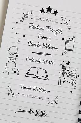 Cover Random Thoughts from a Simple Believer: Walk with Him!!