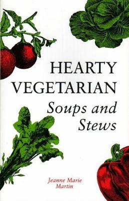 Hearty Vegetarian: Soups and Stews (Paperback)