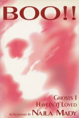 Boo!: Ghosts I Have(n't) Loved (Paperback)