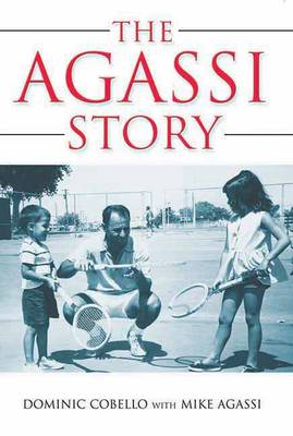 The Agassi Story (Paperback)