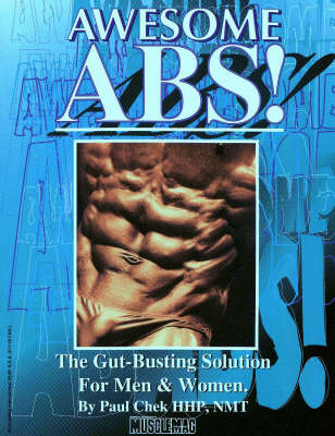 Awesome Abs: The Gut-busting Solution for Men and Women (Paperback)