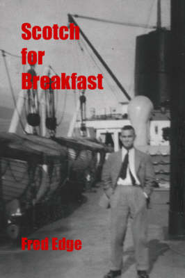 Scotch for Breakfast (Paperback)
