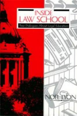 Inside Law School: Two Dialogues about Legal Education (Paperback)