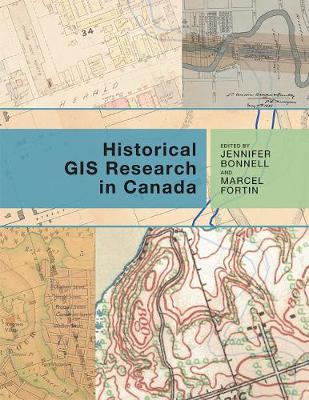 Historical GIS Research in Canada (Paperback)