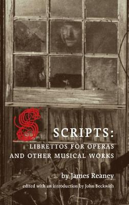 Scripts: Librettos for Operas and Other Musical Works (Paperback)