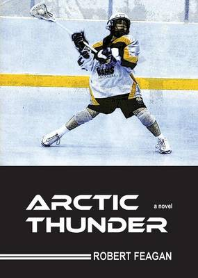 Cover Arctic Thunder: A Novel